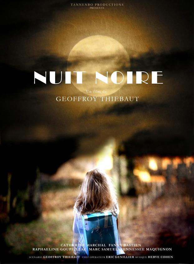 NUIT NOIRE | COURT MÉTRAGE réalisé par Geoffroy Thiebaut